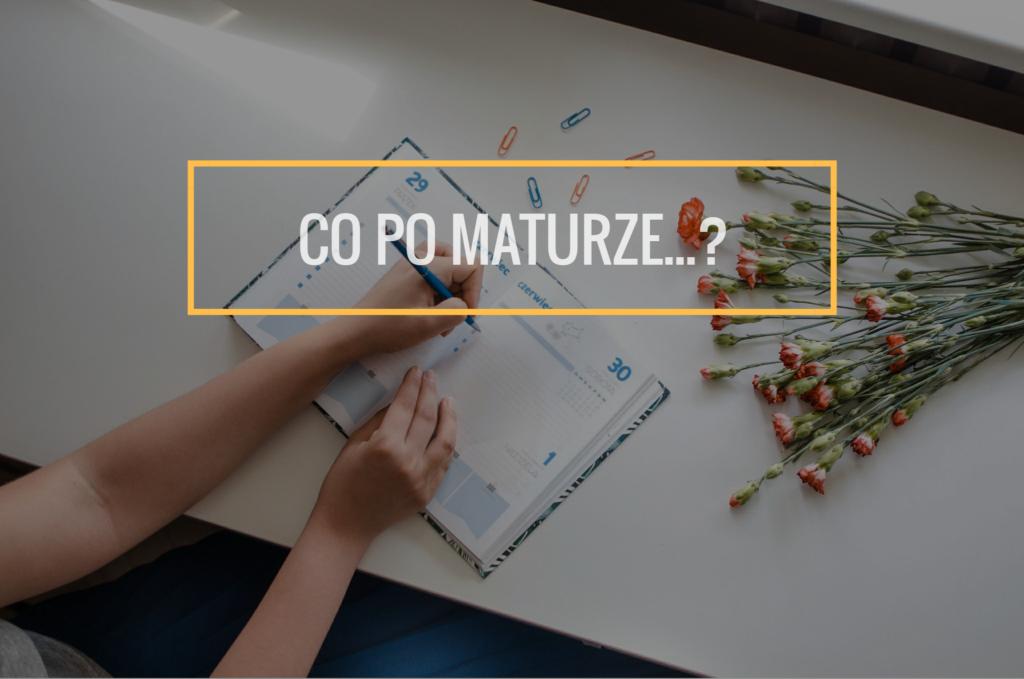 Jakie studia wybrać? Akcja #CoPoMaturze